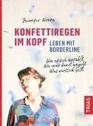 Cover-Bild zu Konfettiregen im Kopf - Leben mit Borderline von Wrona, Jennifer