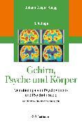Cover-Bild zu Gehirn, Psyche und Körper (eBook) von Rüegg, Johann Caspar