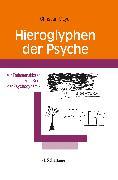 Cover-Bild zu Hieroglyphen der Psyche von Mayer, Christian