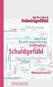 Cover-Bild zu Schuldgefühl (eBook) von Hirsch, Mathias