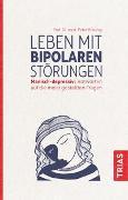 Cover-Bild zu Leben mit bipolaren Störungen von Bräunig, Peter