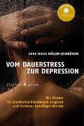 Cover-Bild zu Vom Dauerstress zur Depression von Möller-Leimkühler, Anna Maria