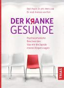 Cover-Bild zu Der kranke Gesunde von Lieb, Hans