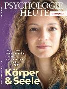 Cover-Bild zu Psychologie Heute Compact 52: Körper & Seele
