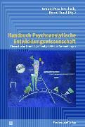 Cover-Bild zu Handbuch Psychoanalytische Entwicklungswissenschaft (eBook) von Poscheschnik, Gerald (Beitr.)