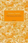 Cover-Bild zu Più Fuoco, Più Vento von Tamaro, Susanna