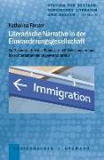 Cover-Bild zu Forster, Katharina: Literarische Narrative in der Einwanderungsgesellschaft