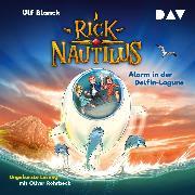 Cover-Bild zu Rick Nautilus - Teil 3: Alarm in der Delfin-Lagune (Audio Download) von Blanck, Ulf