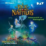 Cover-Bild zu Rick Nautilus - Teil 4: Geisterschiff am Meeresgrund (Audio Download) von Blanck, Ulf
