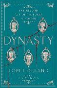 Cover-Bild zu Holland, Tom: Dynasty