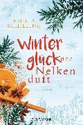 Cover-Bild zu Winterglück und Nelkenduft (eBook) von Schilling, Emilia