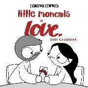 Cover-Bild zu Catana Comics Little Moments of Love 2021 Wall Calendar