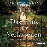 Cover-Bild zu Das Haus der Verlassenen (Audio Download) von Gunnis, Emily