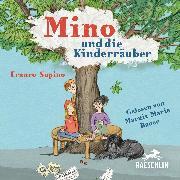Cover-Bild zu Mino und die Kinderräuber (Audio Download) von Supino, Franco