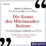 Cover-Bild zu Die Kunst des Miteinander-Redens (Audio Download) von Pörksen, Bernhard