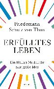 Cover-Bild zu Erfülltes Leben (eBook) von Schulz von Thun, Friedemann