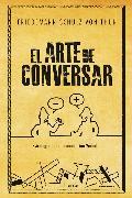 Cover-Bild zu El arte de conversar (eBook) von Thun, Friedemann Schulz von