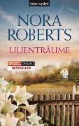 Cover-Bild zu Lilienträume von Roberts, Nora