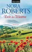 Cover-Bild zu Zeit der Träume von Roberts, Nora
