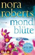 Cover-Bild zu Mondblüte (eBook) von Roberts, Nora