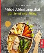 Cover-Bild zu Milde Ableitungsdiät für Beruf und Alltag (eBook) von Mayr, Peter