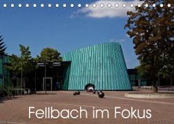 Cover-Bild zu Fellbach im Fokus (Tischkalender 2022 DIN A5 quer) von Eisold, Hanns-Peter