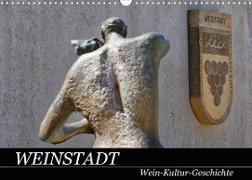 Cover-Bild zu Weinstadt Wein-Kultur-Geschichte (Wandkalender 2022 DIN A3 quer) von Eisold, Hanns-Peter