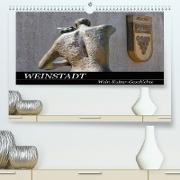 Cover-Bild zu Weinstadt Wein-Kultur-Geschichte (Premium, hochwertiger DIN A2 Wandkalender 2022, Kunstdruck in Hochglanz) von Eisold, Hanns-Peter