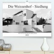 Cover-Bild zu Die Weissenhof - Siedlung (Premium, hochwertiger DIN A2 Wandkalender 2022, Kunstdruck in Hochglanz) von Eisold, Hanns-Peter