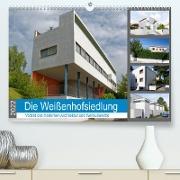 Cover-Bild zu Die Weißenhofsiedlung - Vorbild der modernen Architektur und Weltkulturerbe (Premium, hochwertiger DIN A2 Wandkalender 2022, Kunstdruck in Hochglanz) von Eisold, Hanns-Peter