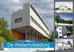 Cover-Bild zu Die Weißenhofsiedlung - Vorbild der modernen Architektur und Weltkulturerbe (Tischkalender 2022 DIN A5 quer) von Eisold, Hanns-Peter