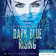 Cover-Bild zu Dark Blue Rising (Audio Download) von Terry, Teri