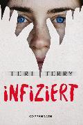 Cover-Bild zu Infiziert (eBook) von Terry, Teri