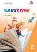 Cover-Bild zu BAUSTEINE Lesebuch 2. Lesebuch
