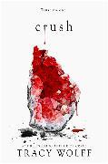 Cover-Bild zu Crush von Wolff, Tracy