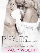Cover-Bild zu Play Me: The Complete Story (eBook) von Wolff, Tracy