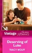 Cover-Bild zu Deserving of Luke (Mills & Boon Vintage Superromance) (Going Back, Book 30) (eBook) von Wolff, Tracy