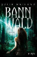 Cover-Bild zu Bannwald (eBook) von Heiland, Julie