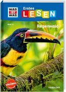 Cover-Bild zu WAS IST WAS Erstes Lesen Band 15. Regenwald von Braun, Christina