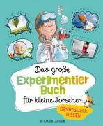 Cover-Bild zu Das große Experimentierbuch für kleine Forscher von Braun, Christina