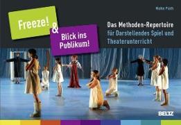 Cover-Bild zu Plath, Maike: »Freeze!« & »Blick ins Publikum!«