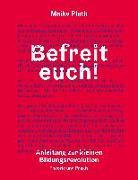 Cover-Bild zu Plath, Maike: Befreit euch!