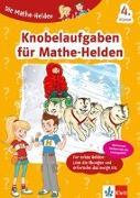 Cover-Bild zu Klett Die Mathe-Helden Knobelaufgaben für Mathe-Helden 4. Klasse