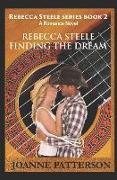Cover-Bild zu Rebecca Steele Finding the Dream von Patterson, Joanne