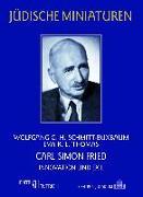 Cover-Bild zu Schmitt-Buxbaum, Wolfgang G. H.: Carl Simon Fried