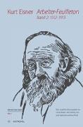 Cover-Bild zu Baddack, Cornelia (Hrsg.): Arbeiter-Feuilleton Band 2: 1912-1913
