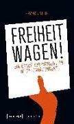 Cover-Bild zu Jacob, Frank: Freiheit wagen!