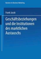 Cover-Bild zu Jacob, Frank: Geschäftsbeziehungen und die Institutionen des marktlichen Austauschs