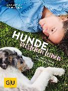 Cover-Bild zu Hunde verstehen lernen (eBook) von Wegler, Monika