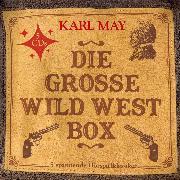 Cover-Bild zu Die große Wild West Box (5 Hörspielklassiker) (Audio Download) von May, Karl